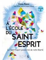 A l'école du Saint Esprit - Volume 3