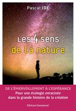 Les 4 sens de la nature - De l'émerveillement à l'espérance