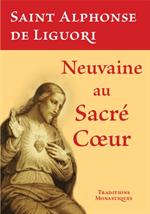 Neuvaine au Sacré-Coeur (Ed. Tradition Monastique)