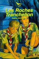Les Roches Tranchelion - Défi 12