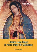 L'Indien Juan Diego et Notre Dame de Guadalupe