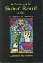 Le Testament de Saint Rémi - 496. Le Baptême de la France*