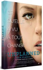 DVD Ce qu'elle a vu a tout changé - Unplanned, non plannifié