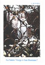 La sainte Vierge à San Damiano (Ancienne version) *