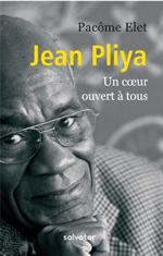 Jean Pliya - Un coeur ouvert à tous
