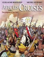 BD Avec les Croisés - Tome 1