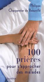 100 prières pour s'approcher des malades