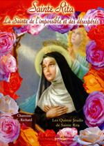 Sainte Rita, la sainte de l'impossible et des causes désespérés