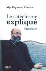 Le catéchisme expliqué, entretiens