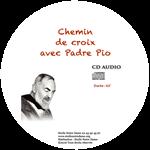CD - Chemin de croix avec Padre Pio