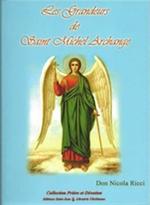 Les grandeurs de St Michel Archange