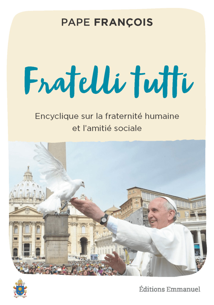 Encyclique du Pape : Fratelli tutti (Tous frères) - Etoile Notre Dame